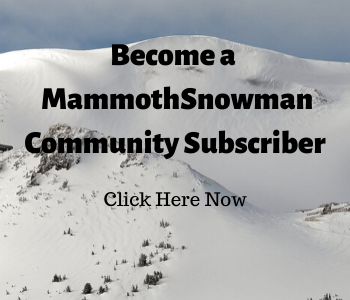 Become a MammothSnowman Community Subscriber