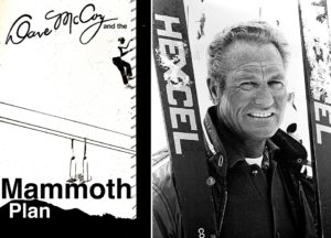 RIP Dave McCoy – Founder of Mammoth Mountain