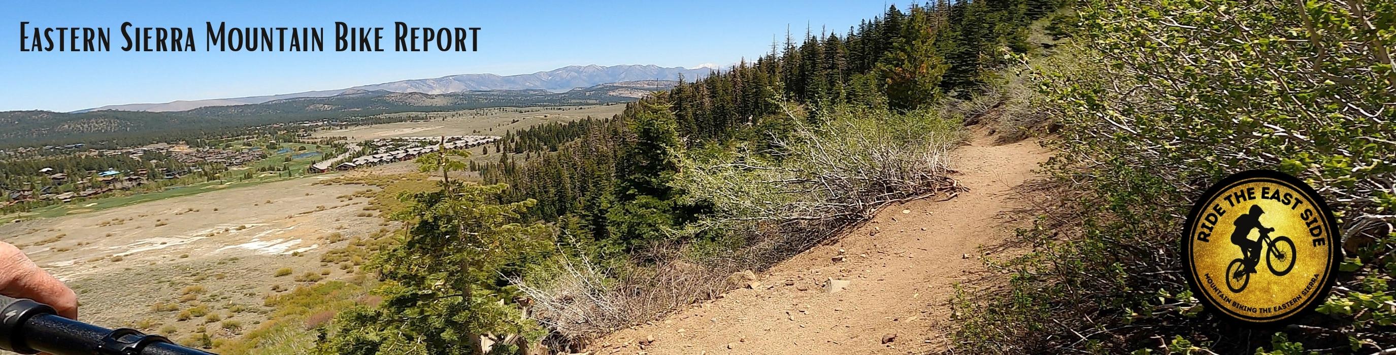 Eastern Sierra and Mammoth Mountain Mountain Bike Report