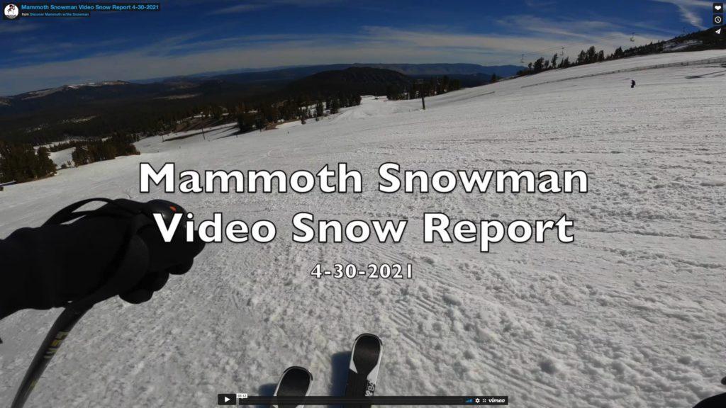 Mammoth Snowman Video Snow Report