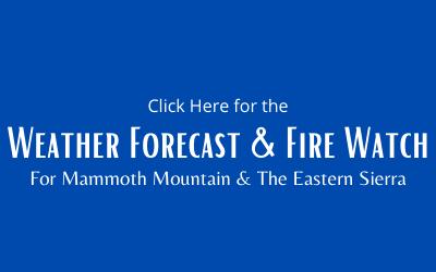 Mammoth Lakes & Eastern Sierra Weather Forecast